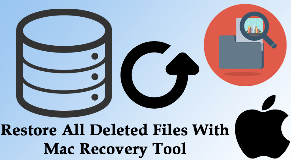 Restore All Deleted Files With Mac Recovery Tool