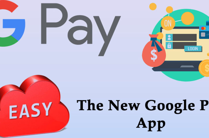 Make Online Payments Easy With The New Google Pay App