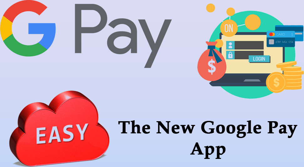 The New Google Pay App