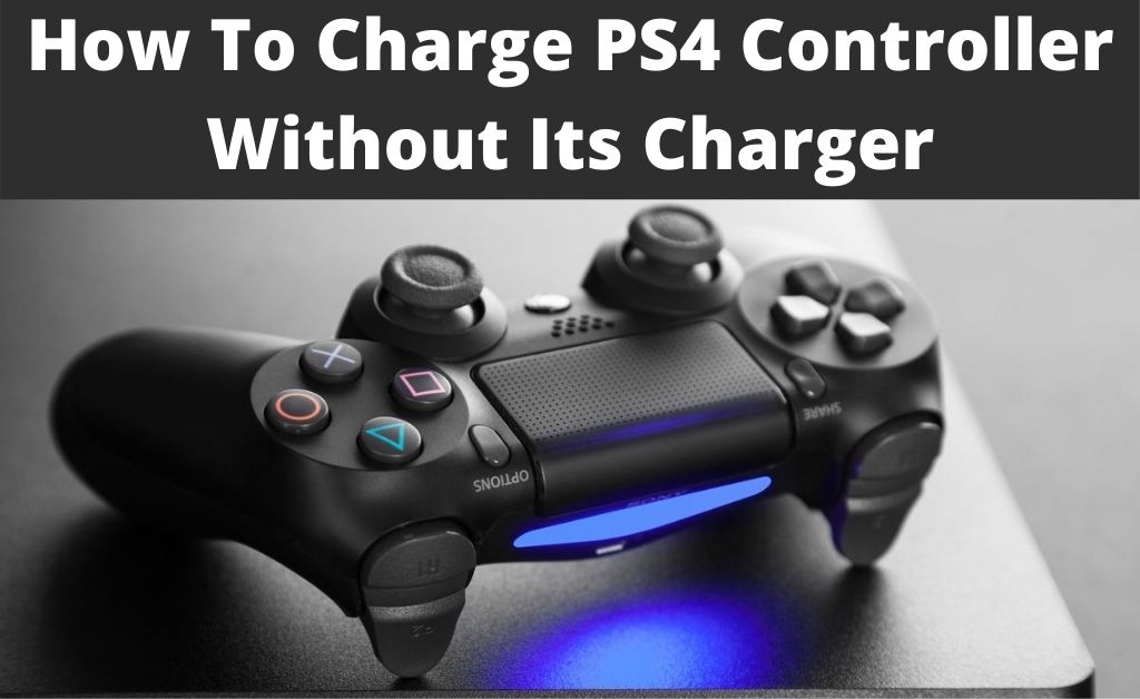 How to Charge PS4 Controller