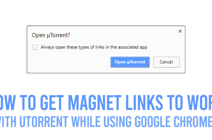 Get UTorrent Magnet Links To Work With Google Chrome