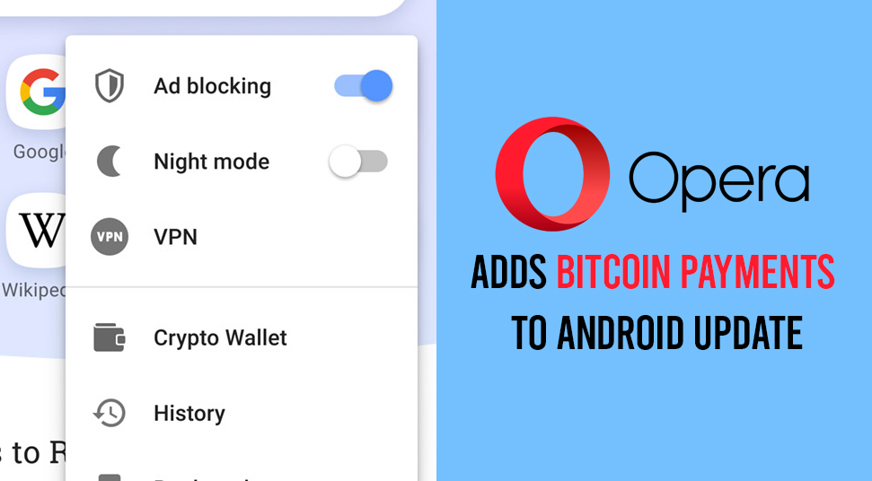 Opera browser adds Bitcoin Payments