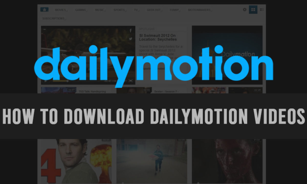 Dailymotion Downloader: Download Videos from Dailymotion