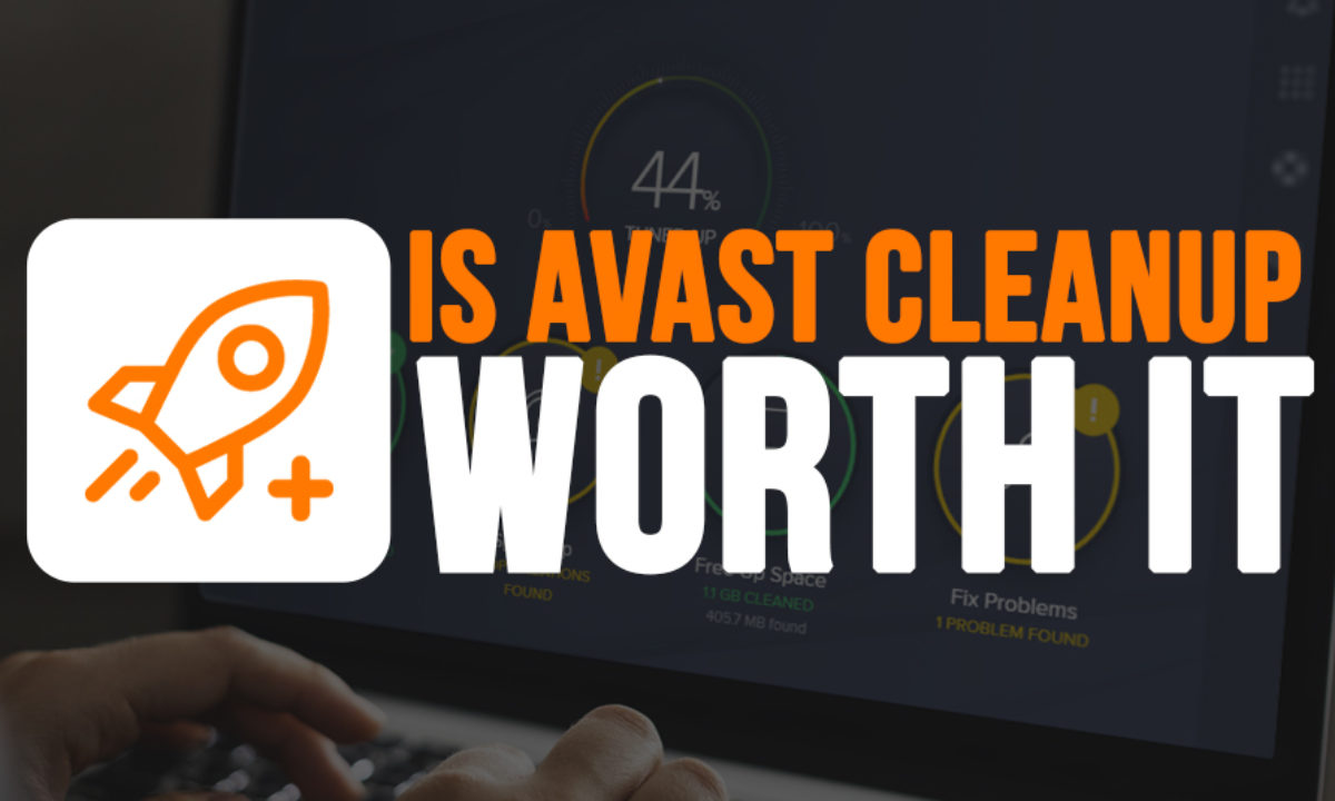 Avast Cleanup Premium Review: Is Avast Cleanup Worth the Cost?