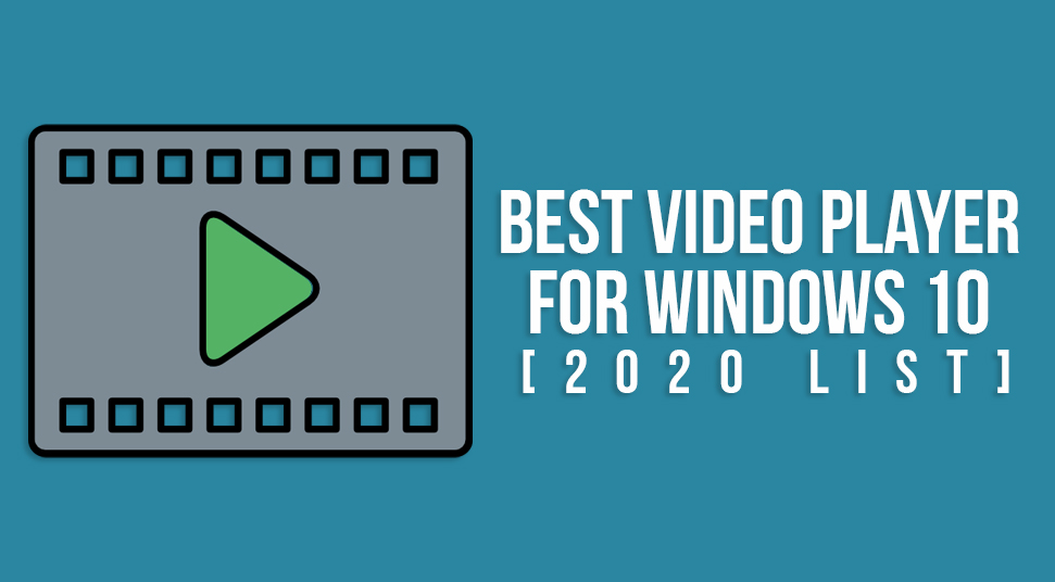 best video player for windows 10