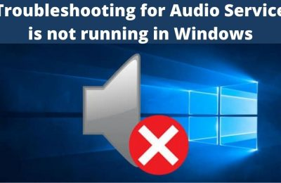 What to do when the Audio Service is not running in Windows?
