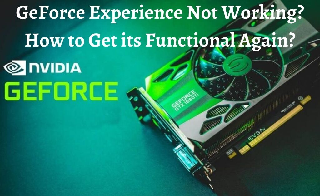 geforce experience not working